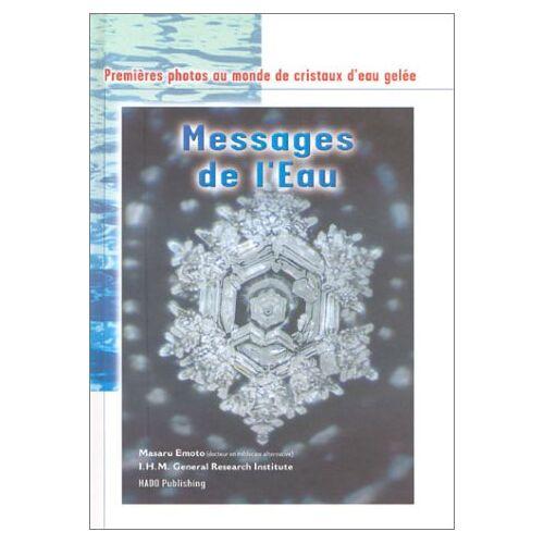 Masaru Emoto - Messages de l'eau vol.1 - Preis vom 14.04.2021 04:53:30 h