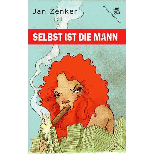 Jan Zenker - Selbst ist die Mann - Preis vom 05.05.2021 04:54:13 h