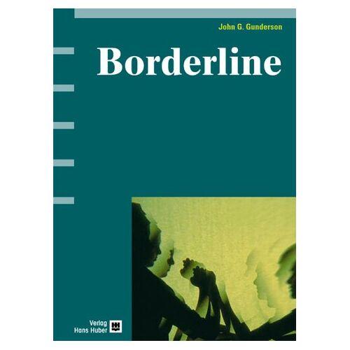 Gunderson, John G. - Borderline: Diagnostik, Therapie, Forschung - Preis vom 27.10.2020 05:58:10 h