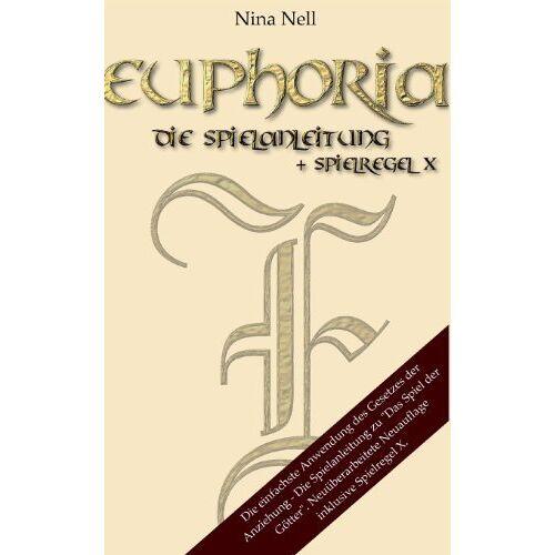 Nina Nell - Euphoria - Die Spielanleitung - Preis vom 14.01.2021 05:56:14 h