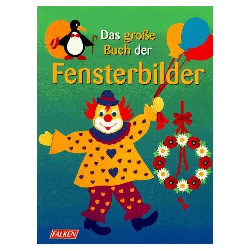 - Das große Buch der Fensterbilder. - Preis vom 24.01.2021 06:07:55 h