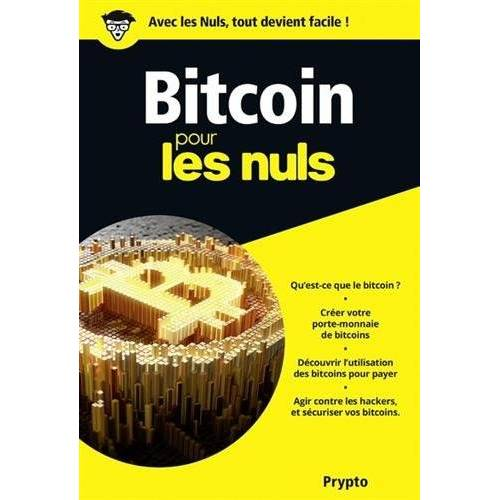 - Bitcoin pour les nuls - Preis vom 18.10.2020 04:52:00 h