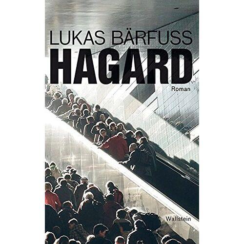 Lukas Bärfuss - Hagard: Roman - Preis vom 16.04.2021 04:54:32 h