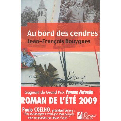 Jean-François Bouygues - Au bord des cendres - Preis vom 27.02.2021 06:04:24 h