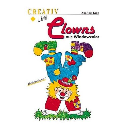 Angelika Kipp - Clowns aus Windowcolor - Preis vom 17.04.2021 04:51:59 h