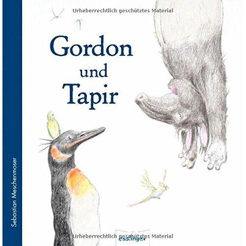 Sebastian Meschenmoser - Gordon und Tapir - Preis vom 24.02.2021 06:00:20 h