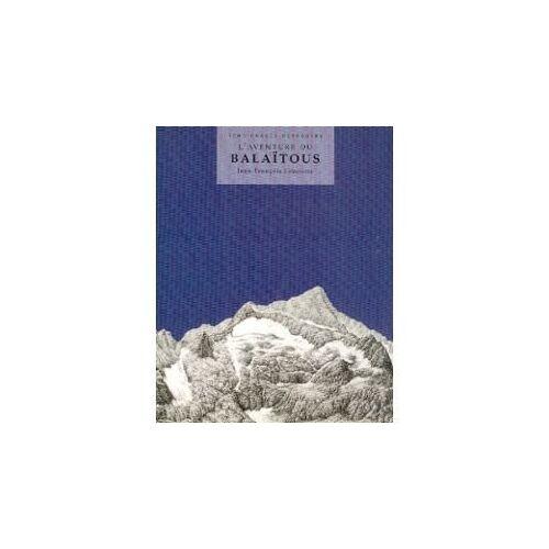 M Laborie - L'aventure du balatous - Preis vom 20.01.2021 06:06:08 h