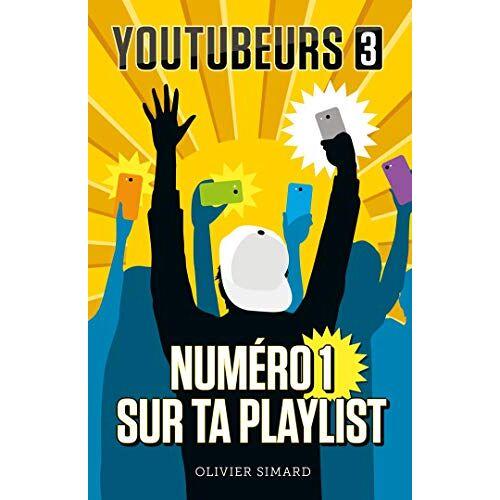 - Youtubeurs T03: Numéro 1 sur ta playlist (Youtubeurs (3)) - Preis vom 31.03.2020 04:56:10 h