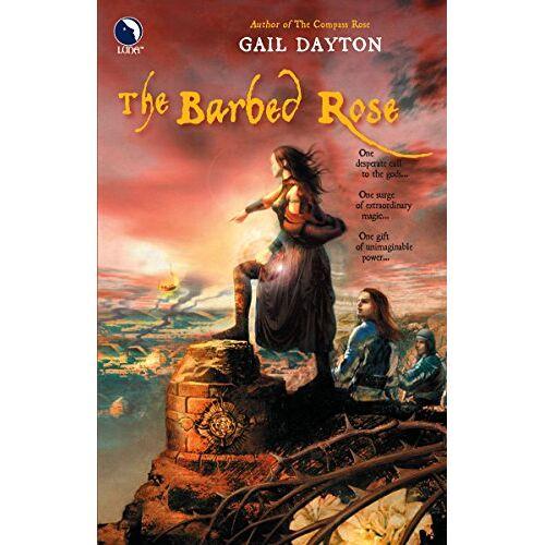 Gail Dayton - The Barbed Rose - Preis vom 28.02.2021 06:03:40 h