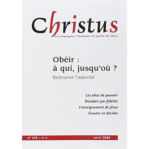 Collectif - Christus n218 avril 2008 (BAYS.CHRISTUS) - Preis vom 11.05.2021 04:49:30 h