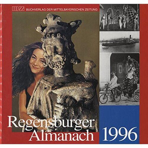 Ernst Probst - Regensburger Almanach/Regensburger Almanach 1996 - Preis vom 13.05.2021 04:51:36 h