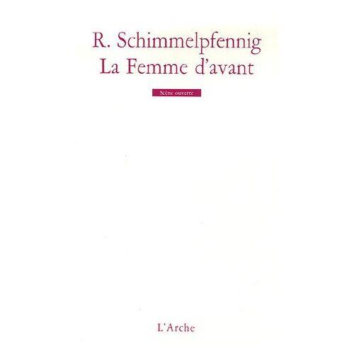 Roland Schimmelpfennig - La Femme d'avant - Preis vom 19.10.2020 04:51:53 h