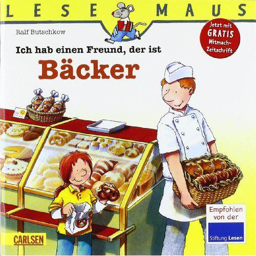 - LESEMAUS, Band 7: Ich hab einen Freund, der ist Bäcker - Preis vom 12.05.2021 04:50:50 h