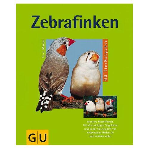 Hans-Jürgen Martin - Zebrafinken - Preis vom 09.05.2021 04:52:39 h