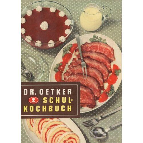 Dr. Oetker - Dr. Oetker Schulkochbuch Reprint von 1952 - Preis vom 01.03.2021 06:00:22 h