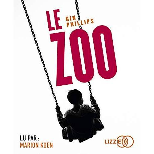 Gin Phillips - Le Zoo - Preis vom 18.10.2020 04:52:00 h