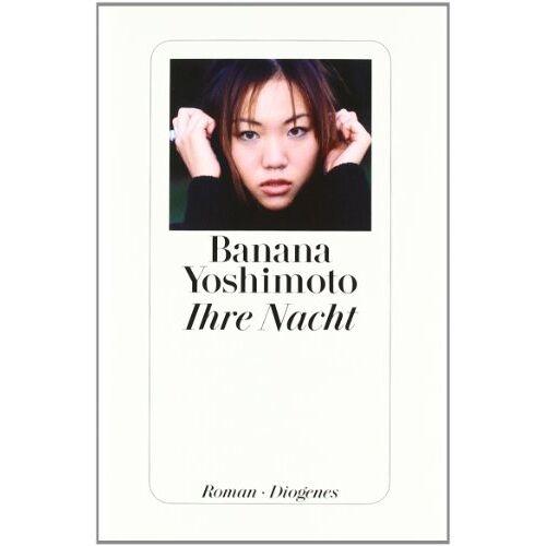 Banana Yoshimoto - Ihre Nacht - Preis vom 11.05.2021 04:49:30 h
