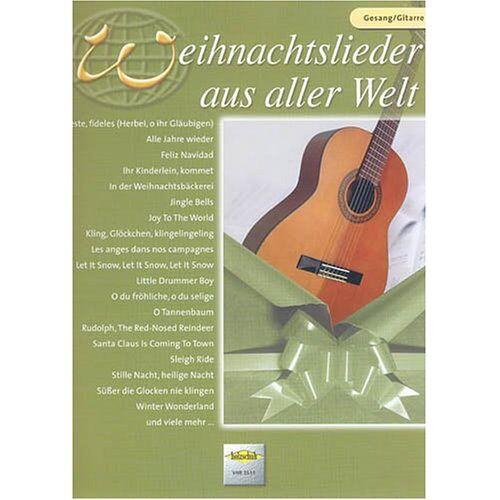 - Weihnachtslieder aus Aller Welt. Gesang, Gitarre - Preis vom 28.02.2021 06:03:40 h