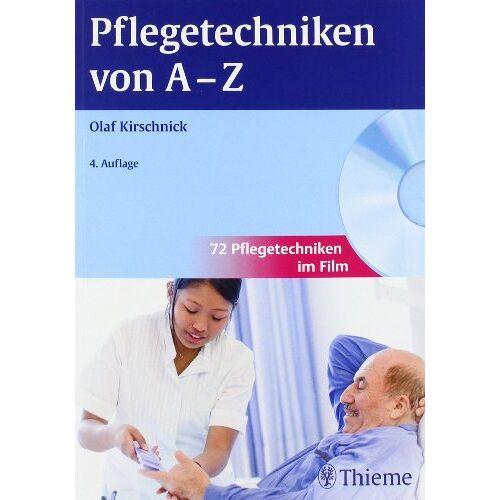 Olaf Kirschnick - Pflegetechniken von A-Z - Preis vom 28.02.2021 06:03:40 h
