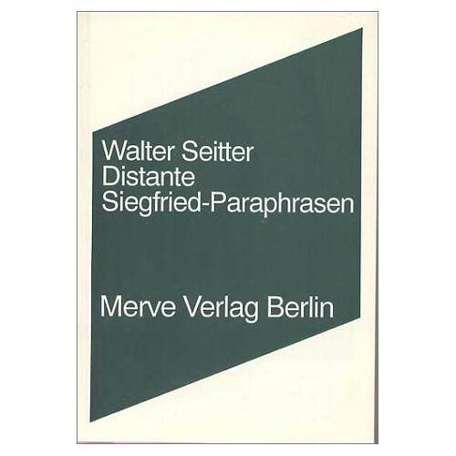 Walter Seitter - Distante Siegfried-Paraphrasen - Preis vom 21.10.2020 04:49:09 h