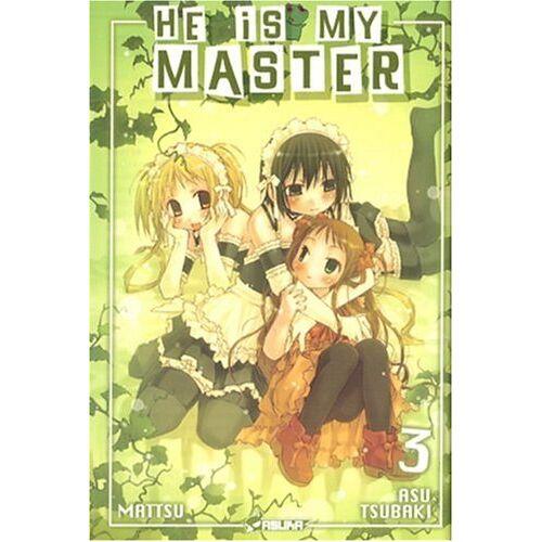 Asu Tsubaki - He is my Master, Tome 3 : - Preis vom 14.04.2021 04:53:30 h