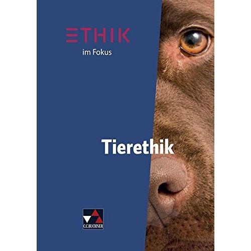 Frank Keller - Ethik im Fokus / Ethik im Fokus - Tierethik - Preis vom 26.02.2021 06:01:53 h