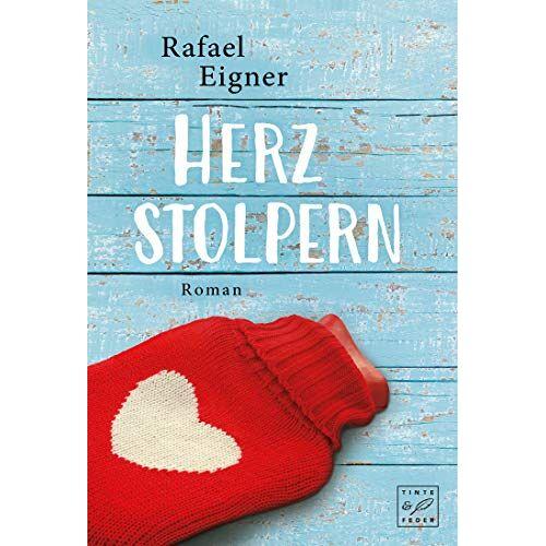 Rafael Eigner - Herzstolpern (Ärzte mit Herz, Band 2) - Preis vom 18.10.2020 04:52:00 h