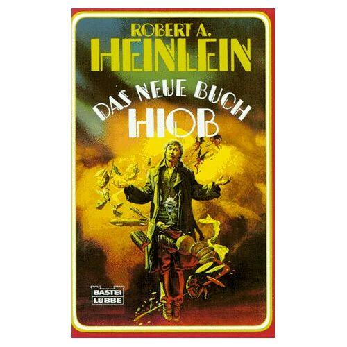 Heinlein, Robert A. - Das neue Buch Hiob - Preis vom 03.08.2019 05:33:53 h