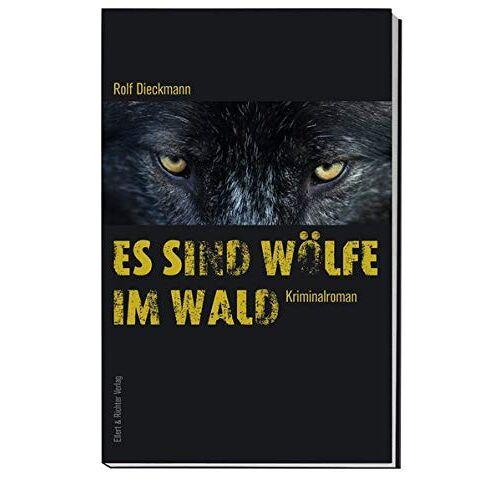 Rolf Dieckmann - Es sind Wölfe im Wald - Preis vom 11.05.2021 04:49:30 h