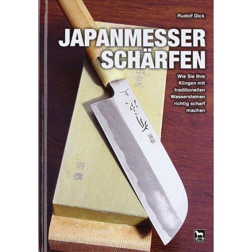 Rudolf Dick - Japanmesser schärfen - Preis vom 05.09.2020 04:49:05 h