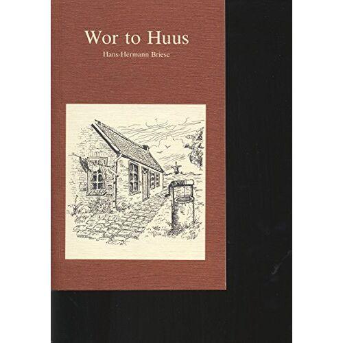 Briese, Hans H - Wor to Huus - Preis vom 27.02.2021 06:04:24 h
