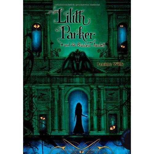 Janine Wilk - Lilith Parker 03: Lilith Parker und das Blutstein-Amulett - Preis vom 23.01.2020 06:02:57 h