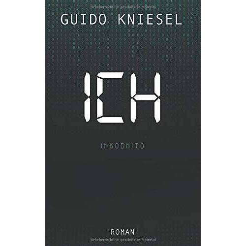 Guido Kniesel - ICH Inkognito - Preis vom 18.04.2021 04:52:10 h