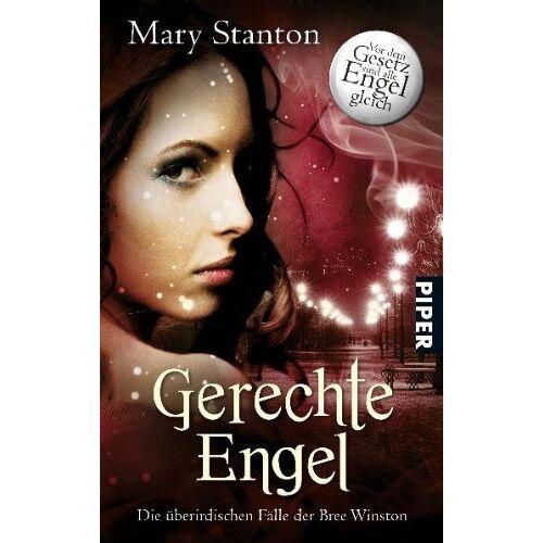 Mary Stanton - Gerechte Engel: Die überirdischen Fälle der Bree Winston 4: Die überirdischen Fälle der Bree Winston 04 - Preis vom 22.01.2020 06:01:29 h
