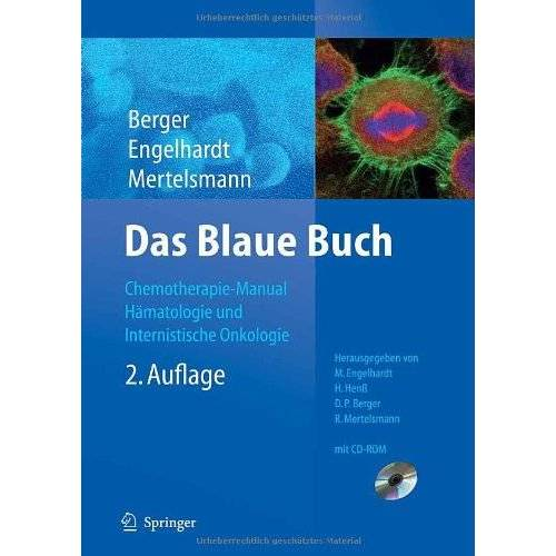 Monika Engelhardt - Das Blaue Buch: Chemotherapie-Manual Hämatologie und Onkologie - Preis vom 23.10.2020 04:53:05 h