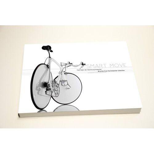 Michael Embacher - Smart Move: Fahrräder der Sammlung Embacher - Preis vom 05.09.2020 04:49:05 h