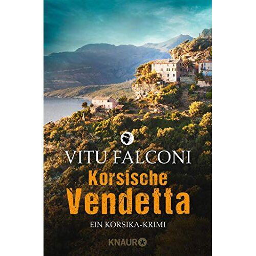 Vitu Falconi - Korsische Vendetta: Ein Korsika-Krimi (Ein Fall für Eric Marchand, Band 3) - Preis vom 16.04.2021 04:54:32 h