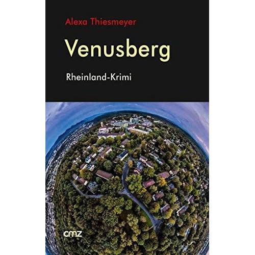 Alexa Thiesmeyer - Venusberg: Rheinland-Krimi - Preis vom 20.10.2020 04:55:35 h