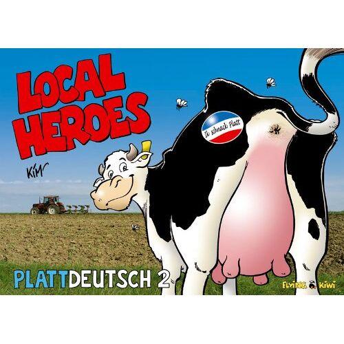 Kim Schmidt - Local Heroes Plattdeutsch 2: Sonderband Plattdeutsch 2 - Preis vom 15.01.2021 06:07:28 h