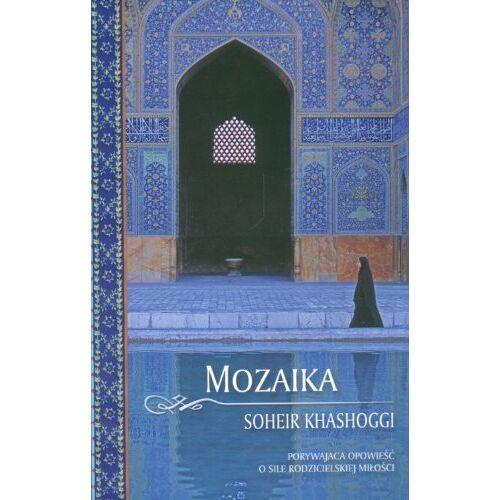 Soheir Khashoggi - Mozaika: Porywajaca opowiesc o sile rodzicielskiej milosci - Preis vom 18.04.2021 04:52:10 h