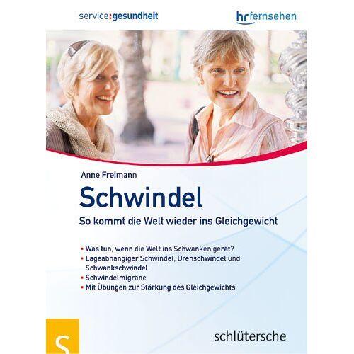 Anne Freimann - Schwindel: So kommt die Welt wieder ins Gleichgewicht - Preis vom 20.10.2020 04:55:35 h