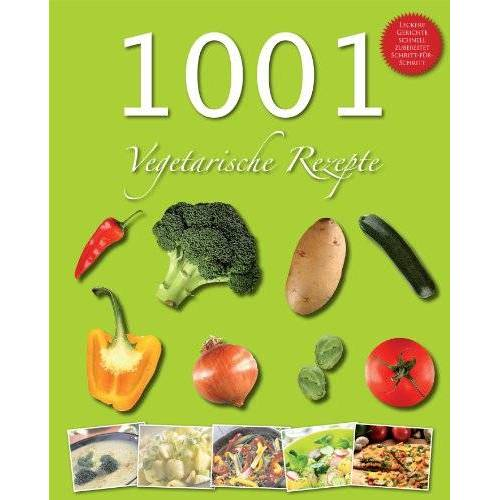Parragon - 1001 Rezeptideen vegetarisch: Vegetarische Rezepte - Preis vom 13.05.2021 04:51:36 h
