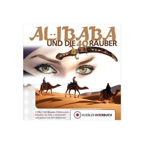 Dirk Walbrecker - Ali Baba und die 40 Räuber: Walbreckers Klassiker für Kids - Preis vom 15.04.2021 04:51:42 h