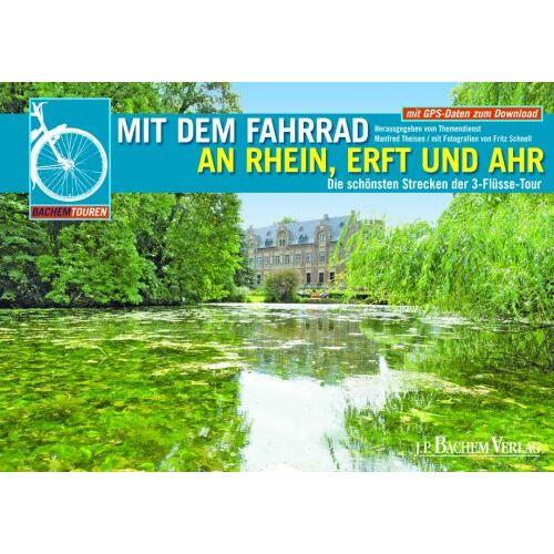 Benjamin Franck - Mit dem Fahrrad an Rhein, Erft und Ahr - Preis vom 06.03.2021 05:55:44 h