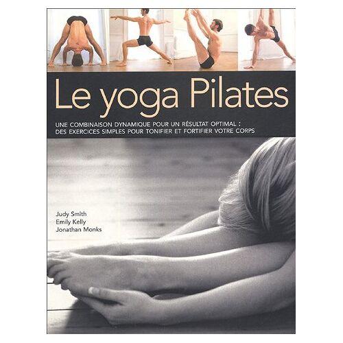 Judy Smith - Le Yoga-Pilates (Sante/Bien-Etre) - Preis vom 28.03.2020 05:56:53 h