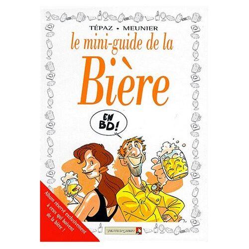 - Le mini-guide de la biere - Preis vom 15.01.2021 06:07:28 h