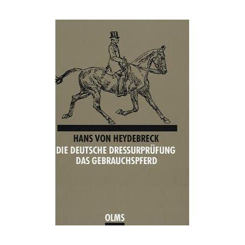 Heydebreck, Hans von - Die deutsche Dressurprüfung - Preis vom 17.01.2021 06:05:38 h