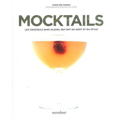 - Mocktails : Les cocktails sans alcool qui ont du goût et du style - Preis vom 24.02.2021 06:00:20 h