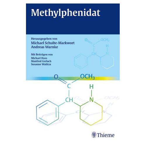 Michael Schulte-Markwort - Methylphenidat - Preis vom 07.03.2021 06:00:26 h