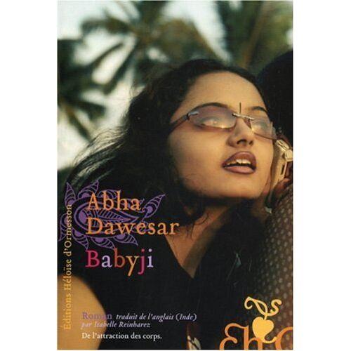 Abha Dawesar - Babyji - Preis vom 03.09.2020 04:54:11 h